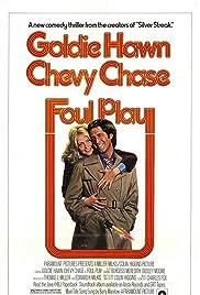 Foul Play(1978) Poster - Movie Forum, Cast, Reviews