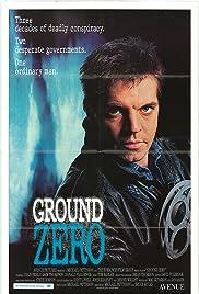 Ground Zero(1987) Poster - Movie Forum, Cast, Reviews