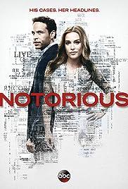 Notorious Poster - TV Show Forum, Cast, Reviews