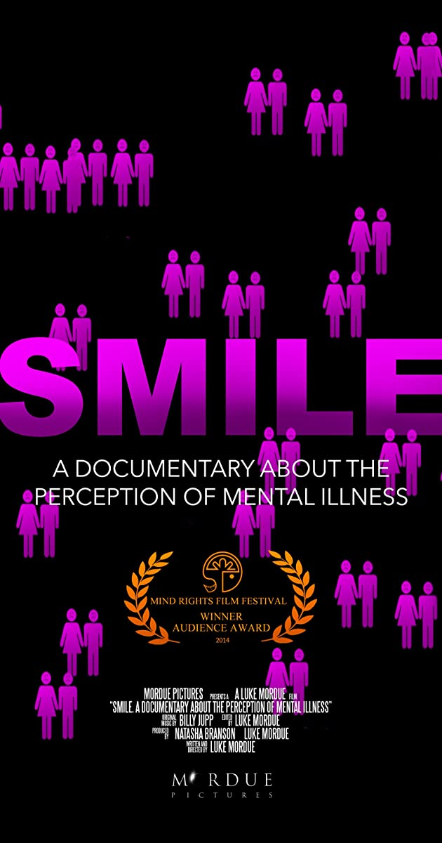 SMILE: A Short Documentary About the Perception of Mental Illness (2014) - IMDb