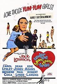 Under the Yum Yum Tree(1963) Poster - Movie Forum, Cast, Reviews