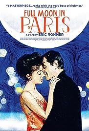Full Moon in Paris(1984) Poster - Movie Forum, Cast, Reviews