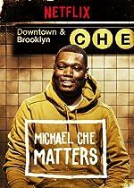 Michael Che Matters(2016)