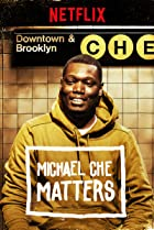 Image of Michael Che Matters