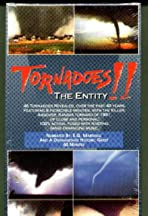 Tornadoes: The Entity
