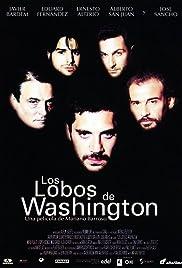 Los lobos de Washington(1999) Poster - Movie Forum, Cast, Reviews