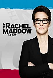 The Rachel Maddow Show Poster