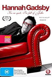 Hannah Gadsby: Kiss Me Quick, I'm Full of Jubes Poster