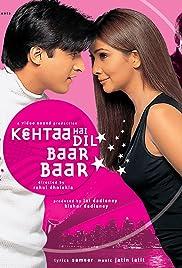 Kehtaa Hai Dil Baar Baar(2002) Poster - Movie Forum, Cast, Reviews