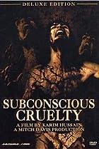 Image of Subconscious Cruelty