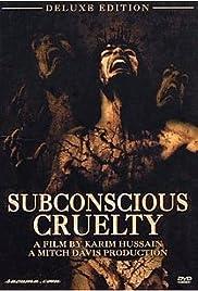 Subconscious Cruelty(2000) Poster - Movie Forum, Cast, Reviews