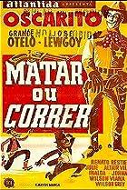 Image of Matar ou Correr