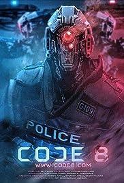 Code 8(2016) Poster - Movie Forum, Cast, Reviews