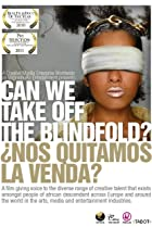 Image of Can We Take Off the Blindfold?