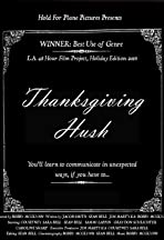 Thanksgiving Hush
