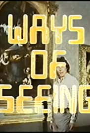 Ways of Seeing Poster - TV Show Forum, Cast, Reviews
