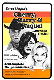 Cherry, Harry & Raquel! (1970) Poster - Movie Forum, Cast, Reviews