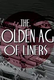 The Golden Age of Liners Poster