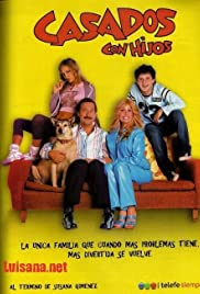 Casados con hijos Poster - TV Show Forum, Cast, Reviews