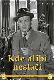 Kde alibi nestací Poster