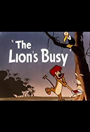 The Lion's Busy Poster