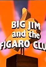 Big Jim and the Figaro Club