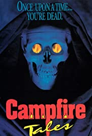 Campfire Tales (1991) Poster - Movie Forum, Cast, Reviews