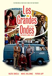 Les grandes ondes (à l'ouest) (2013) Poster - Movie Forum, Cast, Reviews