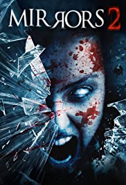 Mirrors 2 (2010) Poster - Movie Forum, Cast, Reviews