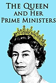 The Queen and Her Prime Ministers Poster