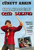 Malkoçoglu - Cem Sultan