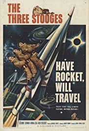 Have Rocket -- Will Travel (1959) Poster - Movie Forum, Cast, Reviews