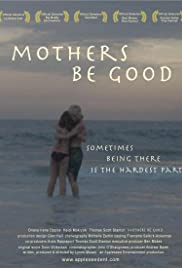 Mothers Be Good Poster