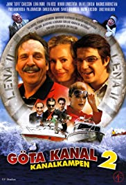 Göta kanal 2 - Kanalkampen (2006) Poster - Movie Forum, Cast, Reviews
