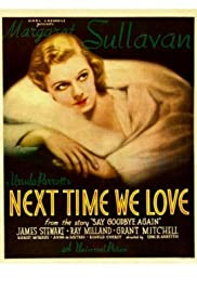 Next Time We Love (1936) Poster - Movie Forum, Cast, Reviews