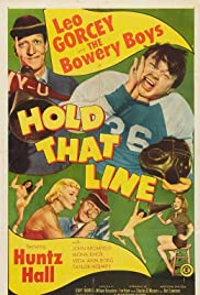 Hold That Line(1952) Poster - Movie Forum, Cast, Reviews