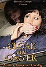 Cloak and Gag 'Er