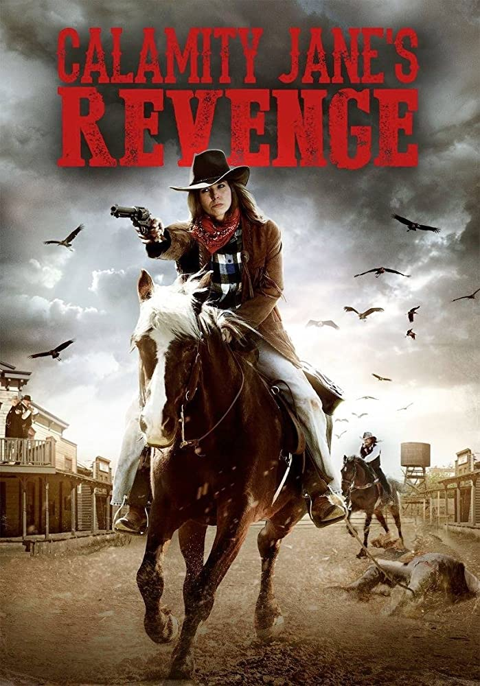 Месть Бедовой Джейн / Calamity Jane's Revenge (2015)