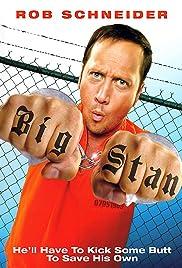 Big Stan(2007) Poster - Movie Forum, Cast, Reviews