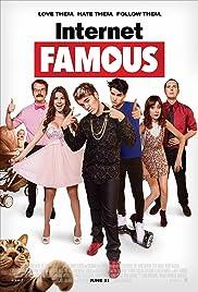 Internet Famous(2016) Poster - Movie Forum, Cast, Reviews