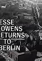 Jesse Owens Returns to Berlin
