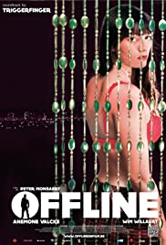 Offline (2012) Poster - Movie Forum, Cast, Reviews
