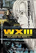 WXIII: Patlabor the Movie 3 (2002) Poster