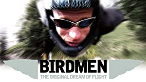 Birdmen: The Original Dream of Human Flight (2012)