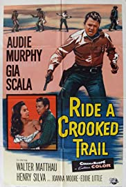 Ride a Crooked Trail (1958) Poster - Movie Forum, Cast, Reviews