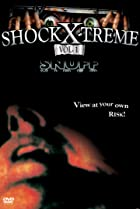 Image of Shock-X-Treme, Vol. 1, - Snuff Video