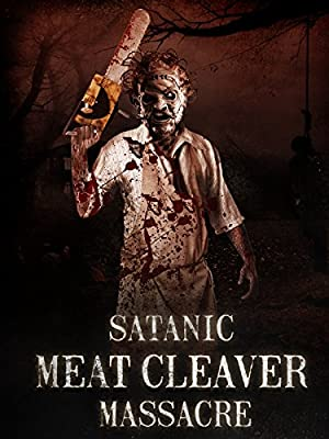 Satanic Meat Cleaver Massacre full movie streaming