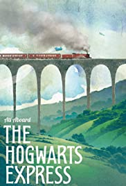 The Hogwarts Express (2014) Poster - Movie Forum, Cast, Reviews