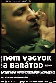 Nem vagyok a barátod Poster