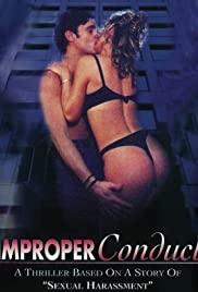 Improper Conduct (1994) Poster - Movie Forum, Cast, Reviews